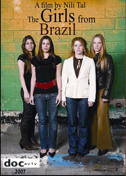 The Girls from Brazil (2007)