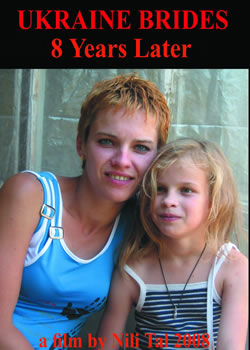 Ukraine Brides 8 Years Later (2009)