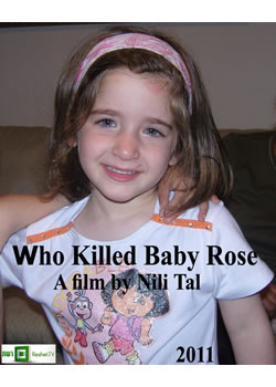 Who Killed Baby Rose (2011)